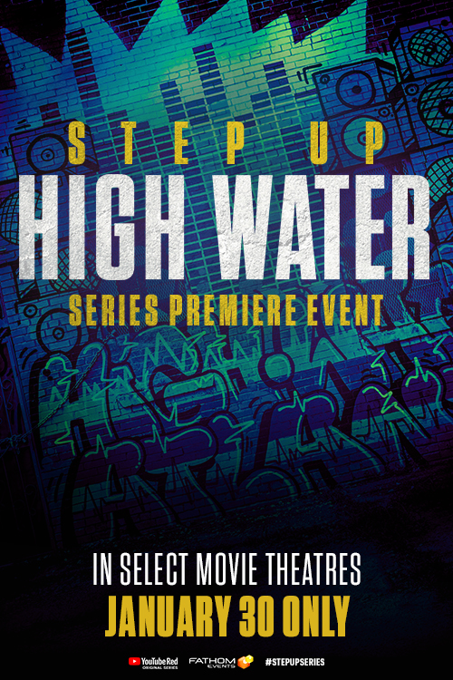 Step Up: High Water Premiere Event